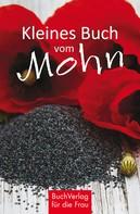 Grit Nitzsche: Kleines Buch vom Mohn ★★★★