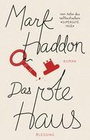 Mark Haddon: Das rote Haus ★★★