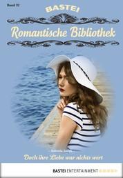 Romantische Bibliothek - Folge 32 - Doch ihre Liebe war nichts wert
