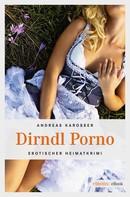 Andreas Karosser: Dirndl Porno ★★★★