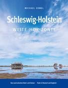 Michael Ermel: Schleswig-Holstein. Weite Horizonte