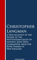 Christopher Langman: A True Account of the Voyage of the Nottinghar Thames to New-England