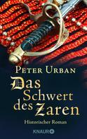 Peter Urban: Das Schwert des Zaren ★★★★