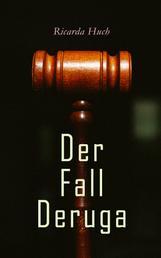 Der Fall Deruga - Ein Gerichtskrimi
