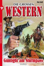Die großen Western 162 - Gunfight am Sturmpass