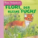 Ingrid Pabst: Flori, der kleine Fuchs ★★★★★