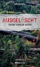 AUSGELÖSCHT - Tatort Kahler Asten