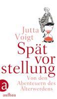 Jutta Voigt: Spätvorstellung ★★★★