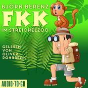 FKK im Streichelzoo (Ungekürzt)