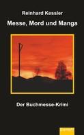 Reinhard Kessler: Messe, Mord und Manga