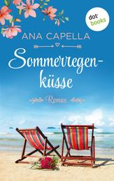 Sommerregenküsse - Roman