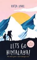 Katja Linke: Let's go Himalaya!