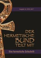 Johannes H. von Hohenstätten: Der hermetische Bund teilt mit: 26 ★★