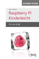 Marco Reichel: Raspberry Pi Kinderleicht ★★★