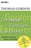 Thomas Gordon: Die Neue Familienkonferenz ★★★