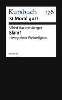 Alfred Hackensberger: Islam?