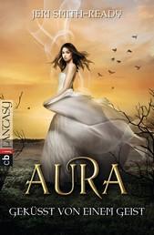 Aura – Geküsst von einem Geist - Band 2