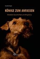 Annette Küper: Könige zum Anfassen