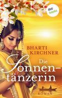 Bharti Kirchner: Die Sonnentänzerin ★★★★★