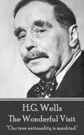 H.G. Wells: The Wonderful Visit