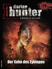 Dorian Hunter 75 - Der Sohn des Zyklopen