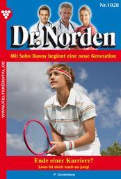 Dr. Norden 1028 – Arztroman - Ende einer Karriere?