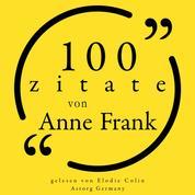 100 Zitate von Anne Frank - Sammlung 100 Zitate