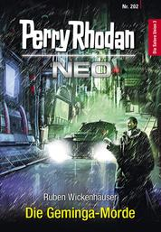 Perry Rhodan Neo 202: Die Geminga-Morde