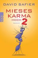 David Safier: Mieses Karma hoch 2 ★★★★