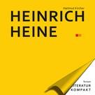 Hartmut Kircher: Literatur Kompakt: Heinrich Heine