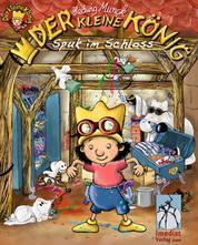 Der kleine König - Spuk im Schloss - Bilderbuch-Geschichte