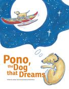 Jocelyn Fujii: Pono, the Dog that Dreams