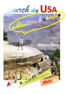 Waltraut Bahm: ... durch die USA