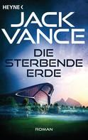 Jack Vance: Die sterbende Erde ★★★★