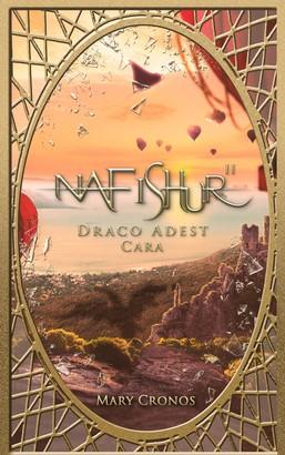 Nafishur - Draco Adest Cara