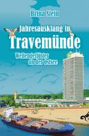 Brina Stein: Jahresausklang in Travemünde