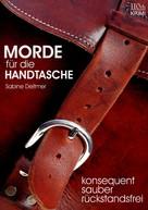 Sabine Deitmer: Morde für die Handtasche