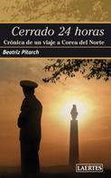 Beatriz Martínez Pitarch: Cerrado 24 horas