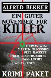 Ein guter November für Killer: Krimi Paket