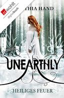 Cynthia Hand: Unearthly: Heiliges Feuer ★★★★★