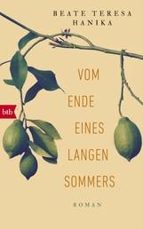 Vom Ende eines langen Sommers - Roman