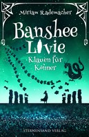 Miriam Rademacher: Banshee Livie (Band 5): Klauen für Könner ★★★★★