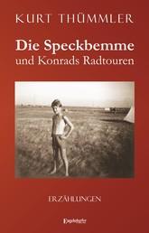 Die Speckbemme und Konrads Radtouren - Erzählungen