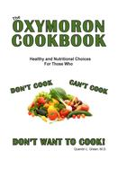 Quentin L. Green M.D.: The Oxymoron Cookbook