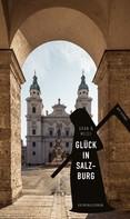 Christine Grän: Glück in Salzburg (eBook)