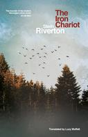 Stein Riverton: The Iron Chariot ★★★