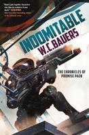 W. C. Bauers: Indomitable