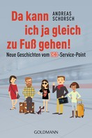 Andreas Schorsch: Da kann ich ja gleich zu Fuß gehen! ★★★★