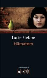 Hämatom - Lila Zieglers zweiter Fall