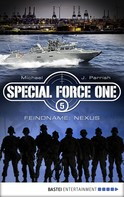 Michael J. Parrish: Special Force One 05 ★★★★